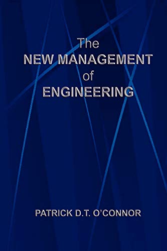 The New Management of Engineering (9781411621497) by Patrick D. T. O'Connor