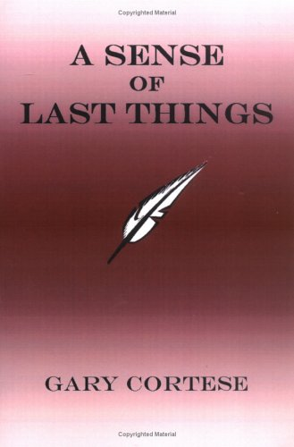 9781411621510: A Sense of Last Things