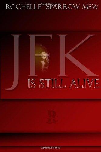 JFK is Still Alive: Rochelle Sparrow