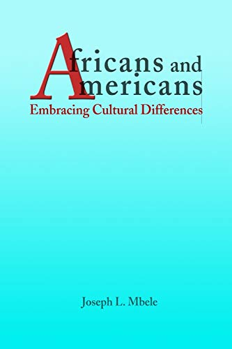 9781411623415: Africans and Americans: Embracing Cultural Differences