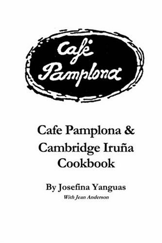 9781411623569: Cafe Pamplona & Cambridge Iruna Cookbook
