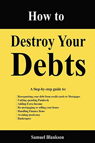 9781411623743: How to Destroy Your Debts