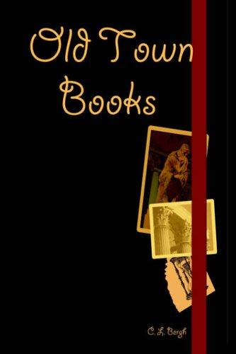 Old Town Books: Bergh, C. L.