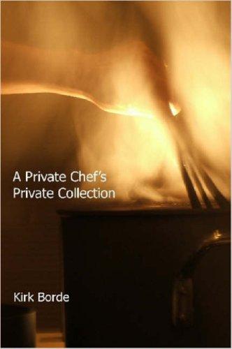 9781411624139: A Private Chef's Private Collection