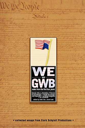 9781411625280: We & GWB: Notes from the First Four Years