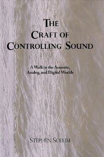 The Craft of Controlling Sound: A Walk