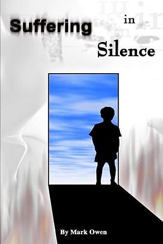 Suffering in Silence: Owen, Mark