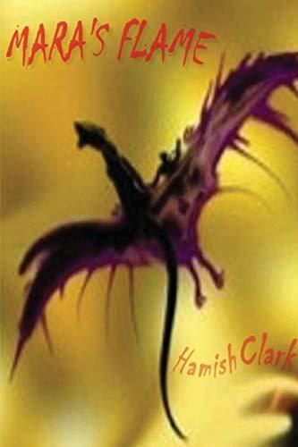 Maras Flame: Hamish Clark