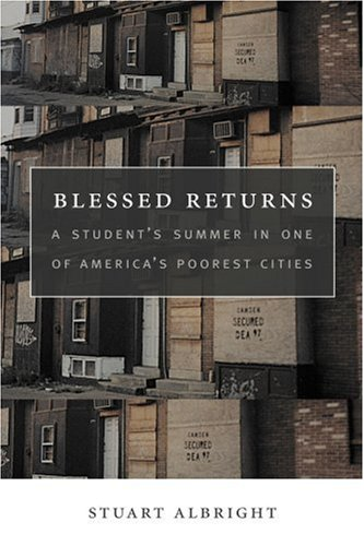 9781411631090: Blessed Returns: A Student's Summer in one of America's Poorest Cities