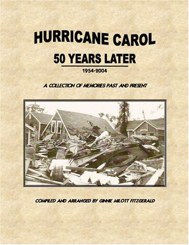 9781411631335: Hurricane Carol 50 Years Later: A collection of memories past and present.