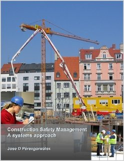 9781411631342: Construction Safety Management, A Systems Approach