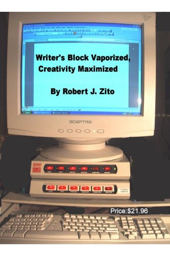 9781411632523: Writer's Block Vaporized, Creativity Maximized!