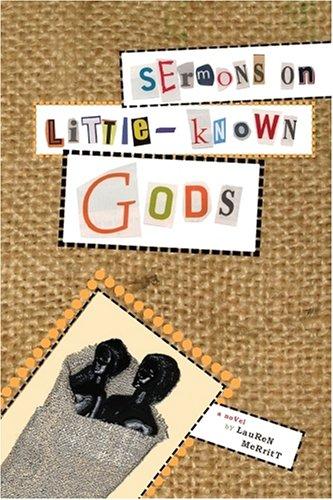 Sermons on Little-Known Gods: Merritt, Lauren