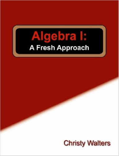 9781411634541: Algebra I: A Fresh Approach