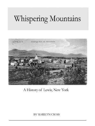 9781411634596: Whispering Mountains: A History of Lewis, New York