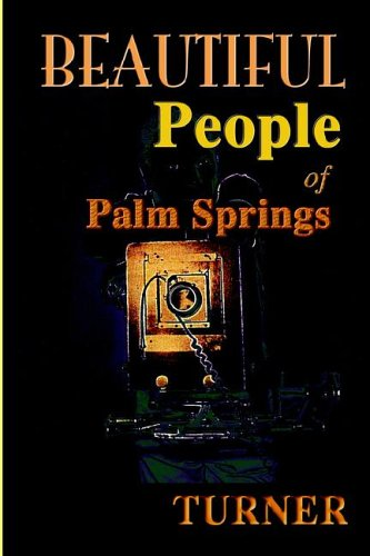 Beautiful People of Palm Springs: Turner, Mary