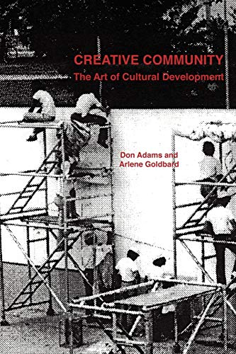 9781411639539: Creative Community: The Art of Cultural Development
