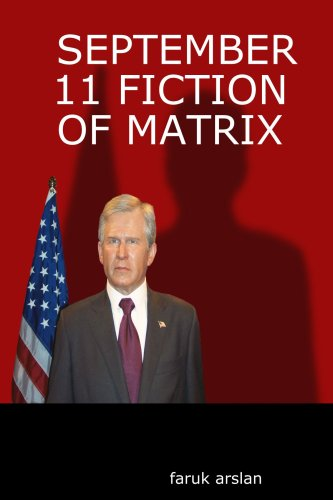 9781411643567: SEPTEMBER 11 FICTION OF MATRIX