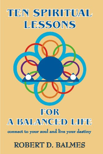 Ten Spiritual Lessons For A Balanced Life