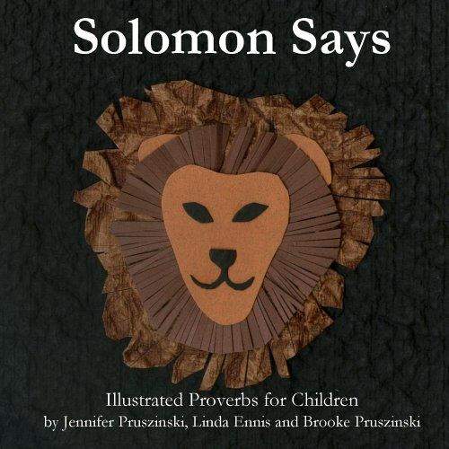 9781411643932: Solomon Says: Illustrated Proverbs for Children