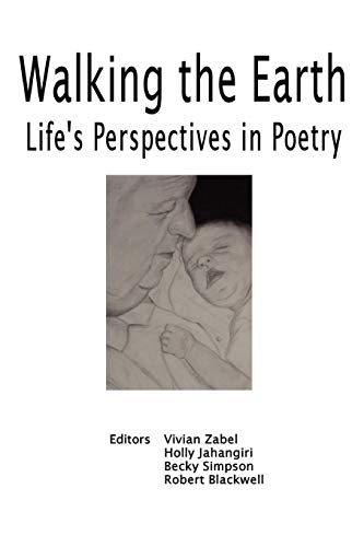 9781411644472: Walking the Earth: Life's Perspective in Poetry