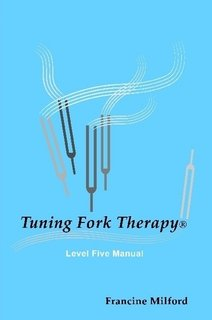 9781411644922: Tuning Fork Therapy: Level Five Manual
