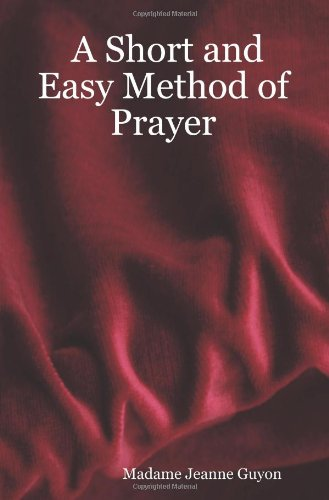 9781411645547: A Short and Easy Method of Prayer