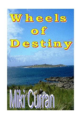 9781411646308: Wheels of Destiny