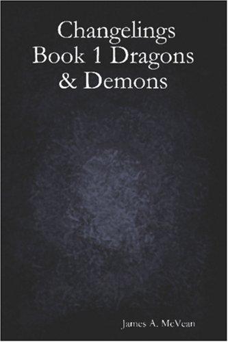 9781411646704: Changelings Book 1 Dragons & Demons