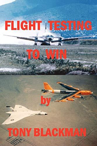 9781411648258: Flight Testing to Win