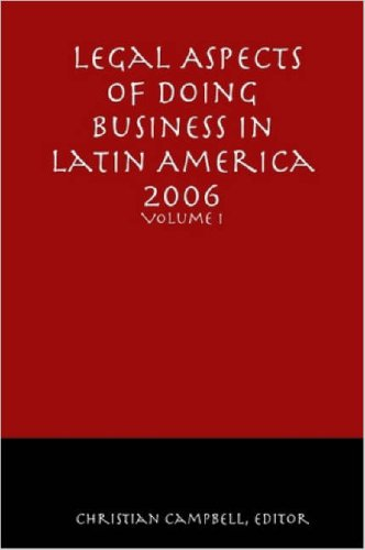 9781411650084: Legal Aspects of Doing Business in Latin America - Volume I: 1
