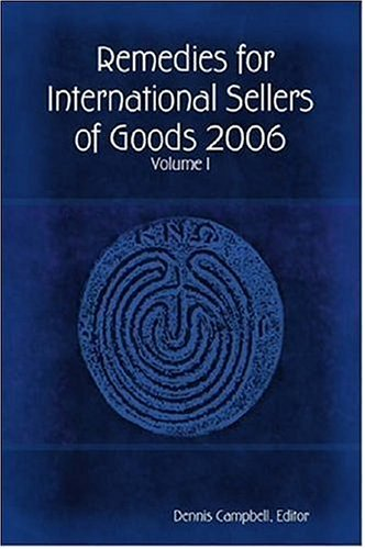 9781411650152: Remedies for International Sellers of Goods - Volume I