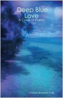 9781411651524: Deep Blue Love - A Cycle of Poetry