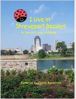 9781411651975: I Live in Shreveport-Bossier! by Louise E. Ana, Ladybug