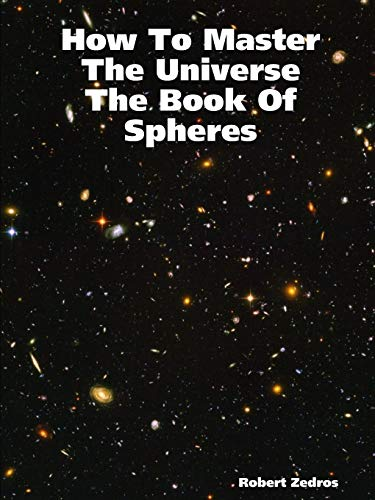 9781411652309: How To Master The Universe The Book Of Spheres
