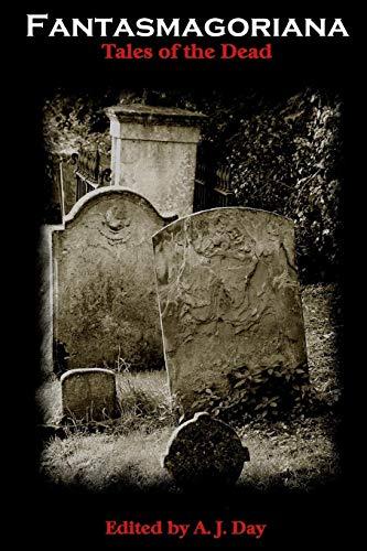 9781411652910: Fantasmagoriana (Tales of the Dead)