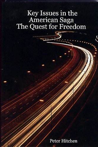 9781411653207: Key Issues in the American Saga:The Quest for Freedom