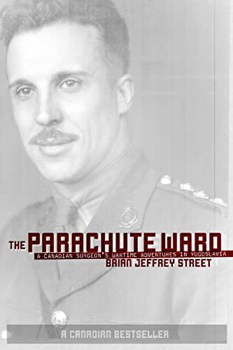 The Parachute Ward: Brian Jeffrey Street