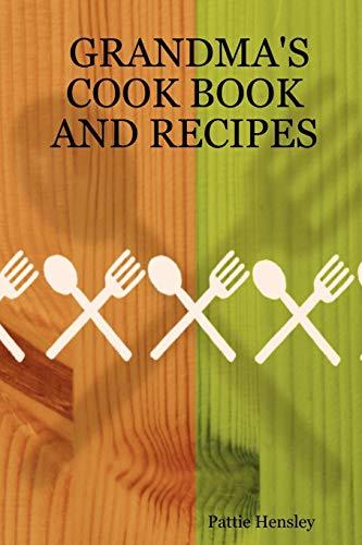 9781411654129: GRANDMA'S COOK BOOK AND RECIPES