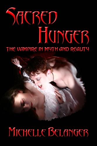 Sacred Hunger: Belanger, Michelle