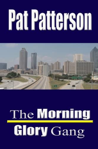 The Morning Glory Gang: Pat Patterson