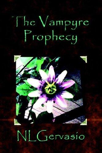 The Vampyre Prophecy: N. L. Gervasio