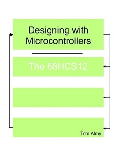 9781411655935: Designing with Microcontrollers -- The 68HCS12