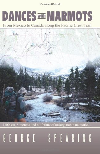 9781411656185: Dances with Marmots: A Pacific Crest Trail Adventure