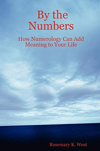 9781411656208: By the Numbers: How Numerology Can Add Meaning to Your Life