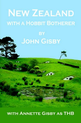 9781411656444: New Zealand with a Hobbit Botherer