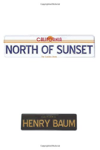 9781411656567: North of Sunset