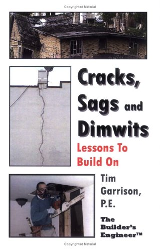 9781411657649: Cracks, Sags and Dimwits - Lessons To Build On