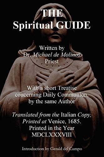 The Spiritual Guide of Miguel Molinos (Paperback): Miguel De Molinos