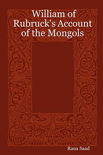 9781411658769: William of Rubruck's Account of the Mongols